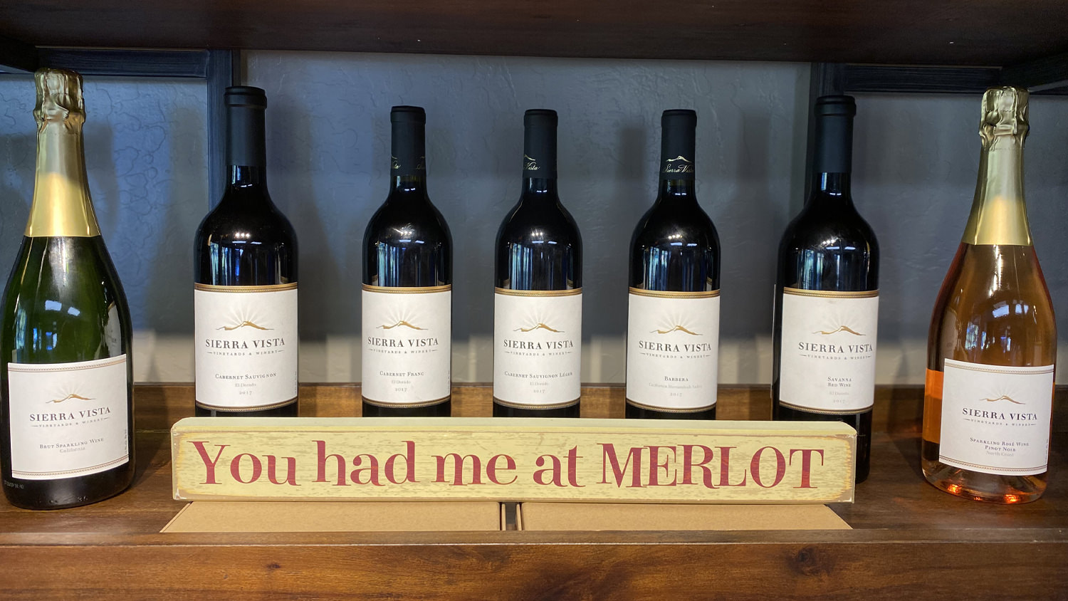 Sierra Vista Tasting Room You Had Me at MERLOT